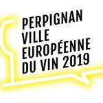 Perpignan, Ciudad europea del Vino en 2019 !