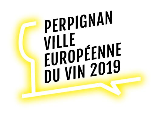 Perpignan ville européenne du vin 2019 Pyrénées Orientales